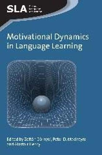 9781783092550: Motivational Dynamics in Language Learning