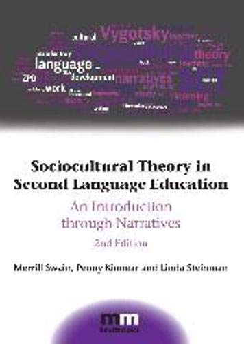 9781783093175: Sociocultural Theory in Second Language Education: An Introduction through Narratives (MM Textbooks)