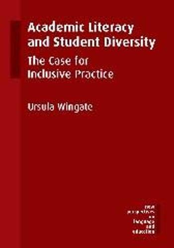 Academic Literacy and Student Diversity: The Case for Inclusive Practice (New Perspectives on ...