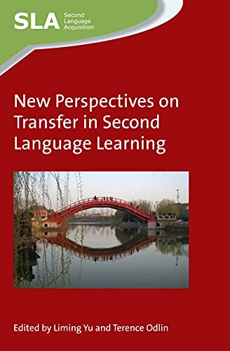 9781783094325: New Perspectives on Transfer in Second Language Learning (Second Language Acquisition)