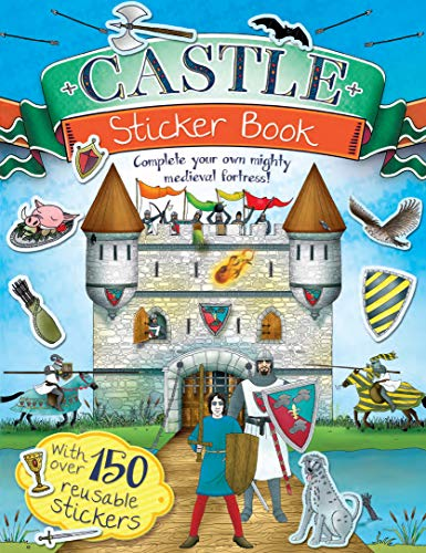 9781783120130: Castle Sticker Book: Complete Your Own Mighty, Medieval Fortress!