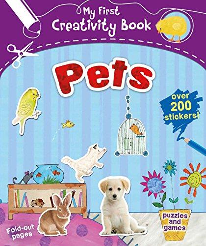 9781783120376: My First Creativity Book: Pets