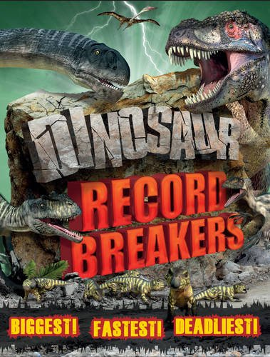 9781783120710: Dinosaur Record Breakers