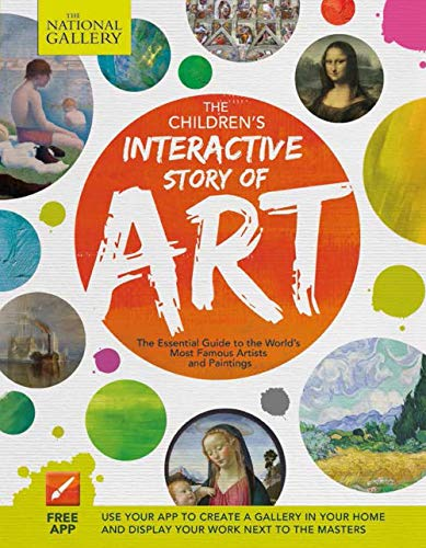 9781783121304: The Children's Interactive Story of Art: The Essential Guide to the World's Most Famous Artists and Paintings