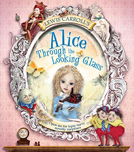 9781783121830: Lewis Carroll's Alice Through the Looking Glass