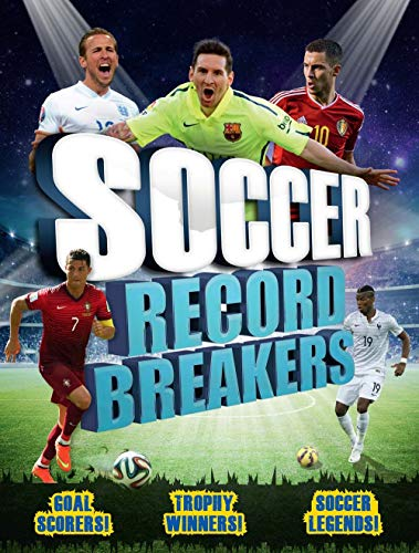 Soccer Record Breakers: Clive Gifford