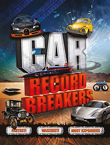 Car Record Breakers: Carlton Books