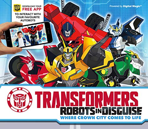 9781783122424: Transformers Robots In Disguise: Where Crown City Comes To Life