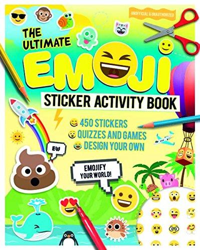 9781783122516: Ultimate Emoji Sticker Activity Book, The: Emojify Your World!