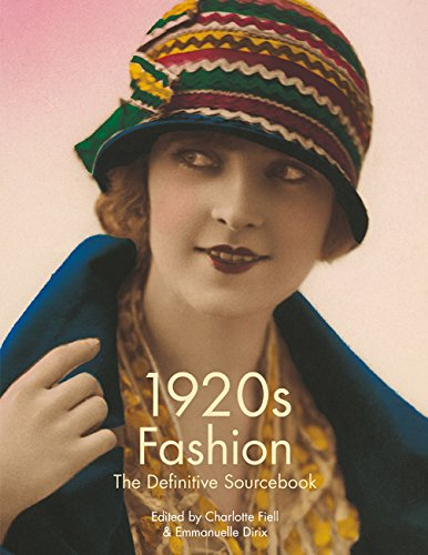 1920s Fashion: The Definitive Sourcebook: Charlotte Fiell; Emmanuelle