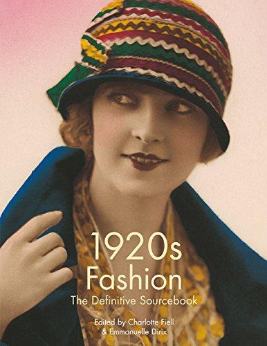 1920s Fashion: The Definitive Sourcebook: Dirix, Emmanuelle, Fiell,
