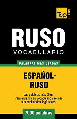 9781783140022: Vocabulario español-ruso - 7000 palabras más usadas (T&P Books)