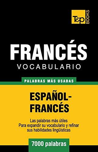 9781783140145: Vocabulario espa�ol-franc�s - 7000 palabras m�s usadas (T&P Books)