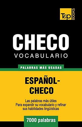 9781783140169: Vocabulario español-checo - 7000 palabras más usadas (T&P Books) (Spanish Edition)