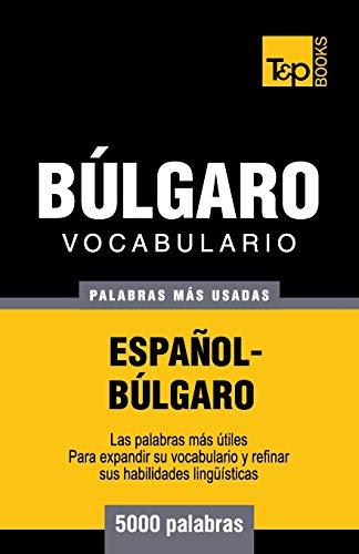 9781783140244: Vocabulario español-búlgaro - 5000 palabras más usadas (T&P Books)
