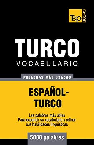 9781783140411: Vocabulario español-turco - 5000 palabras más usadas (T&P Books)