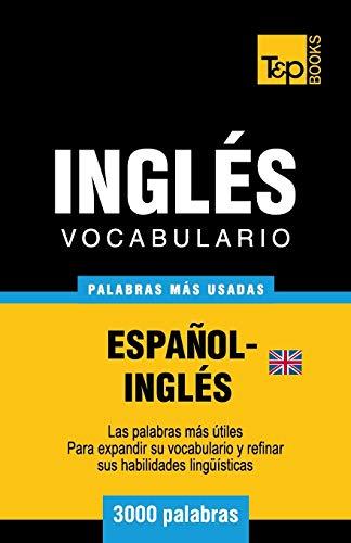 9781783140527: Vocabulario español-inglés británico - 3000 palabras más usadas (T&P Books)