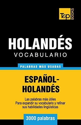 9781783140572: Vocabulario español-holandés - 3000 palabras más usadas (T&P Books)