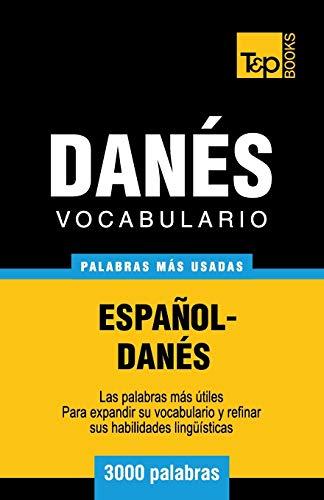 9781783140602: Vocabulario español-danés - 3000 palabras más usadas (T&P Books)
