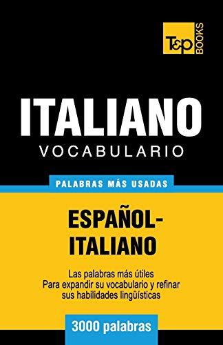 9781783140619: Vocabulario español-italiano - 3000 palabras más usadas (T&P Books)