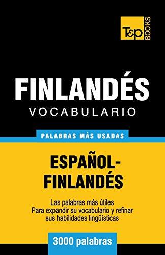 9781783140756: Vocabulario español-finlandés - 3000 palabras más usadas (T&P Books) (Spanish Edition)