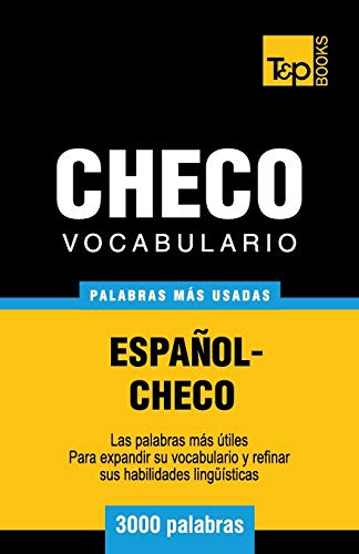 9781783140787: Vocabulario espa�ol-checo - 3000 palabras m�s usadas (T&P Books)