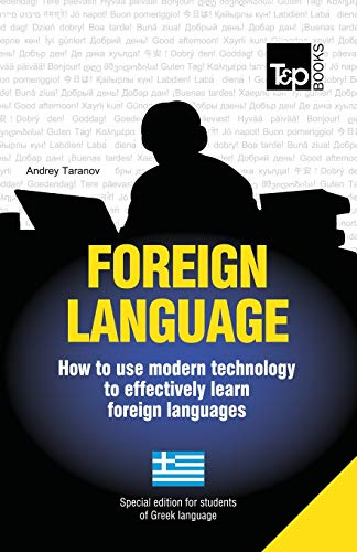Foreign language - How to use modern technology to effectively learn foreign languages Special ...