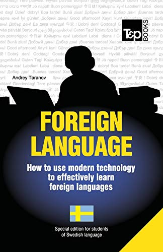 9781783148103: Foreign language - How to use modern technology to effectively learn foreign languages: Special edition - Swedish