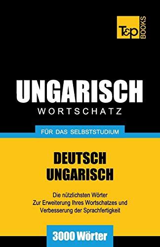 9781783148196: Ungarischer Wortschatz für das Selbststudium - 3000 Wörter (German Edition)