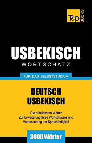 9781783148356: Usbekischer Wortschatz f�r das Selbststudium - 3000 W�rter