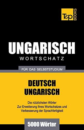 9781783148509: Ungarischer Wortschatz für das Selbststudium - 5000 Wörter