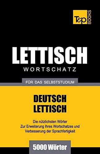 9781783148592: Lettischer Wortschatz für das Selbststudium - 5000 Wörter