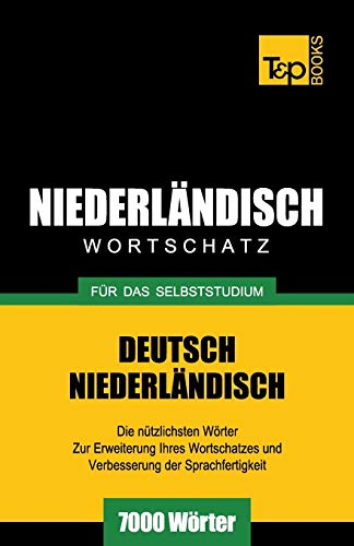 9781783148837: Niederländischer Wortschatz für das Selbststudium - 7000 Wörter