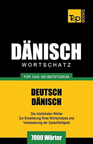 9781783148868: Dänischer Wortschatz für das Selbststudium - 7000 Wörter (German Edition)