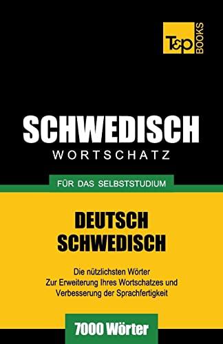 9781783149056: Schwedischer Wortschatz für das Selbststudium - 7000 Wörter (German Edition)