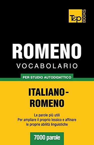 9781783149278: Vocabolario Italiano-Romeno per studio autodidattico - 7000 parole