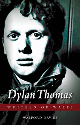 Dylan Thomas (University of Wales Press - Writers of Wales): Davies, Walford