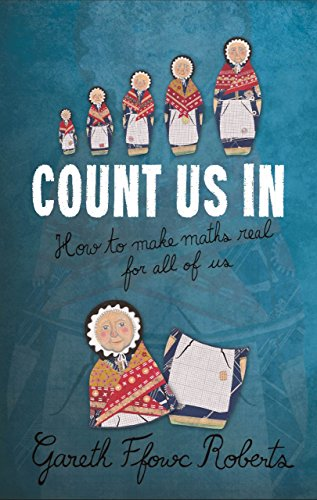 Count Us In: How to Make Maths: Gareth Ffowc Roberts