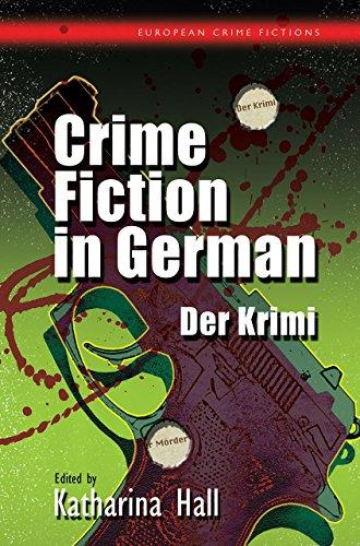 9781783168170: Crime Fiction in German: Der Krimi (European Crime Fictions)