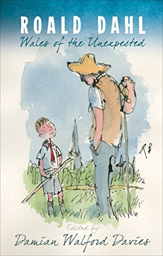 Roald Dahl: Wales of the Unexpected (Paperback): Dami Walford-davies