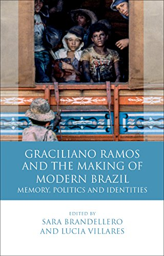 Graciliano Ramos and the Making of Modern: Edited by Sara