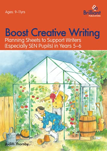 Boost Creative Writing-Planning Sheets to Support Writers (Especially Sen Pupils) in Years 5-6: ...