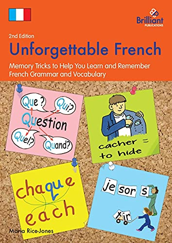 9781783170937: Unforgettable French (2nd Edition): Memory Tricks to Help You Learn and Remember French Grammar and Vocabulary