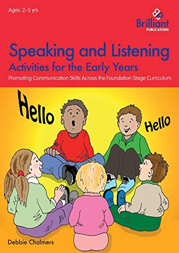 9781783171231: Speaking and Listening Activities for the Early Years: Promoting Communication Skills Across the Foundation Stage Curriculum