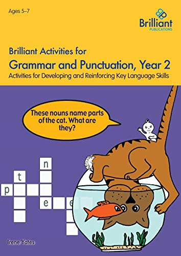 Brilliant Activities for Grammar and Punctuation, Year 2: Yates, Irene