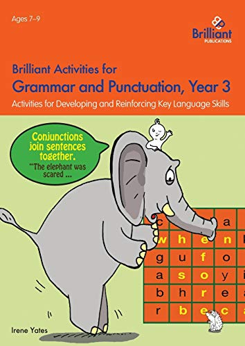 Brilliant Activities for Grammar and Punctuation, Year 3: Yates, Irene