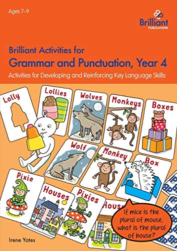 Brilliant Activities for Grammar and Punctuation, Year 4: Yates, Irene