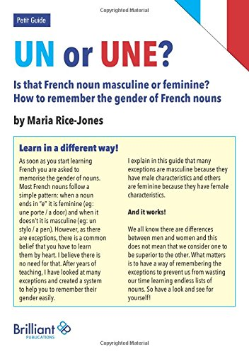 Un Or Une? Is This French Word Masculine or Feminine?: How to Remember the Gender of French Nouns: ...