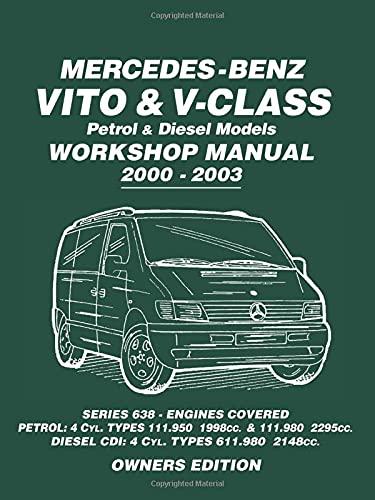 9781783180035: Mercedes-Benz Vito & V-Class Petrol & Diesel Models Workshop Manual 2000-2003