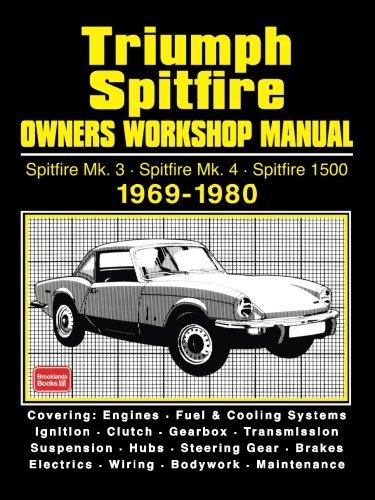 9781783180301: Triumph Spitfire Owners Workshop Manual Spitfire Mk3 Spitfire Mk4 Spitfire 1500 1969-1980: Owners Manual